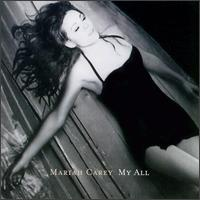 Mariah Carey - My All. Even my dad like it =D